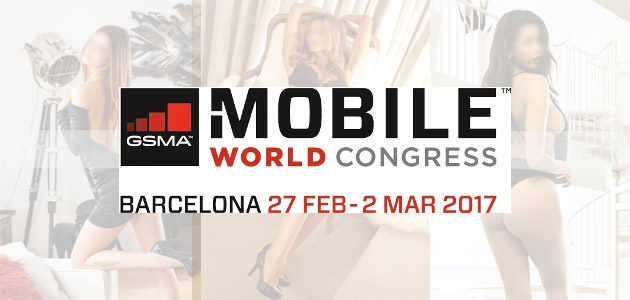 Luxury escorts for the Mobile World Congress 2017 in Barcelona